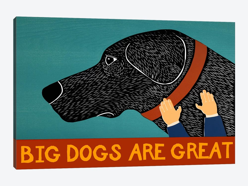 Big Dogs are Great Black by Stephen Huneck 1-piece Art Print