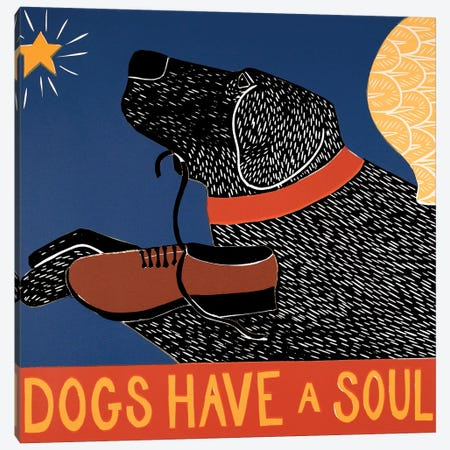 Dogs Have A Soul, Black Canvas Print #STH148} by Stephen Huneck Canvas Artwork
