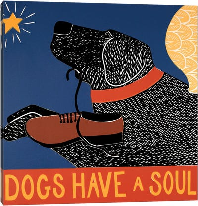 Dogs Have A Soul, Black Canvas Art Print
