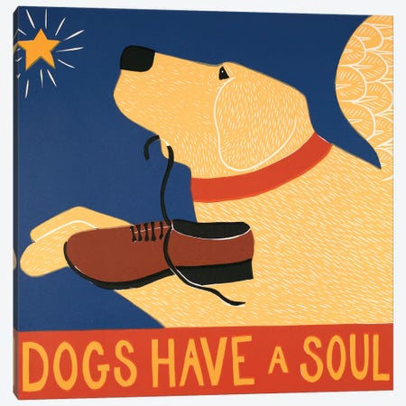 Dogs Have A Soul, Yellow Canvas Print #STH149} by Stephen Huneck Canvas Artwork