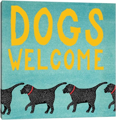 Dogs Welcome Canvas Art Print