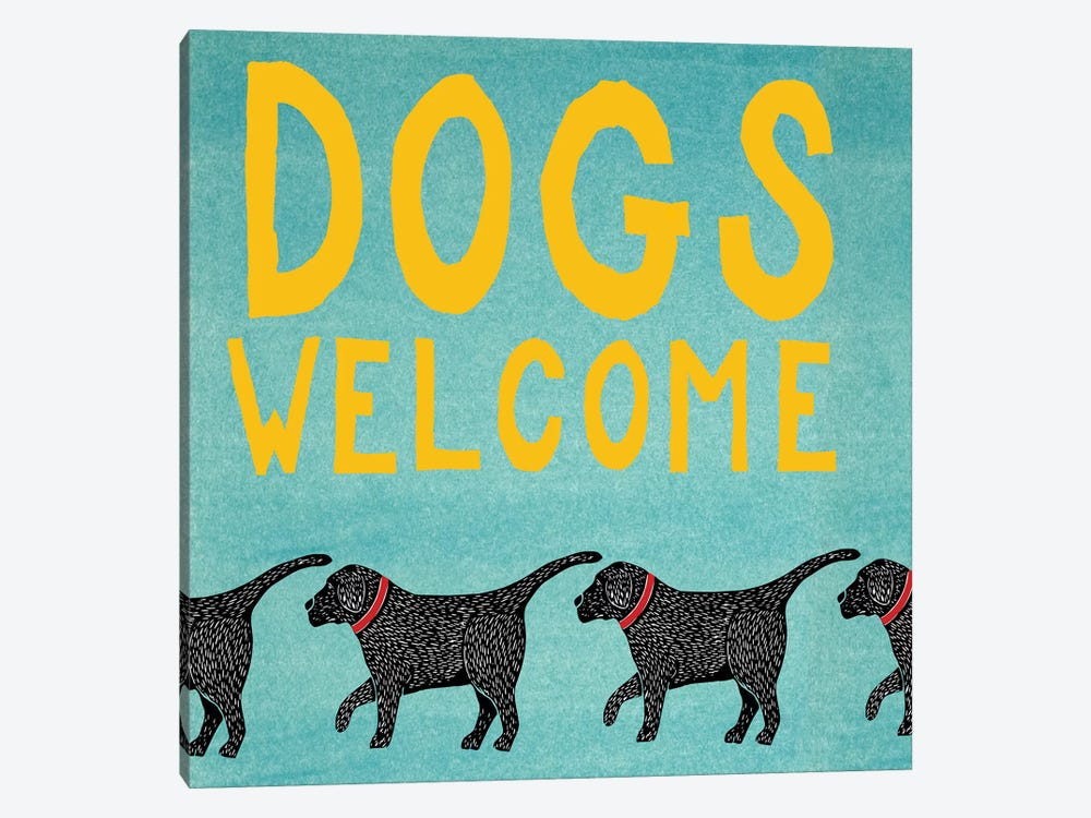 Dogs Welcome by Stephen Huneck 1-piece Canvas Art Print