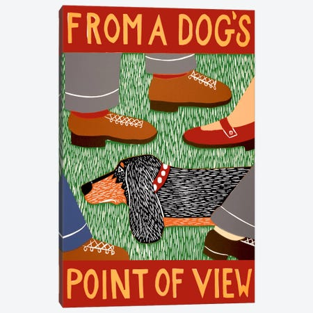 From a Dog's Point of View Canvas Print #STH35} by Stephen Huneck Canvas Art Print