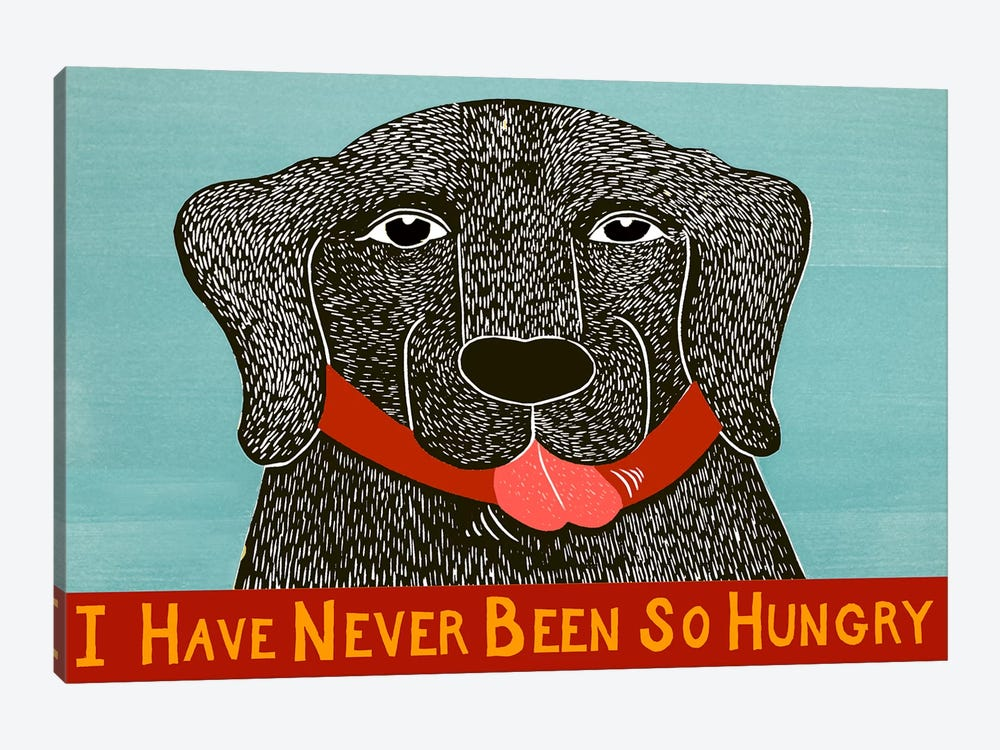 I Have Never Been So Hungry by Stephen Huneck 1-piece Canvas Print