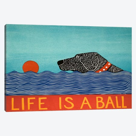 Life Is A Ball Black Canvas Print #STH60} by Stephen Huneck Canvas Print