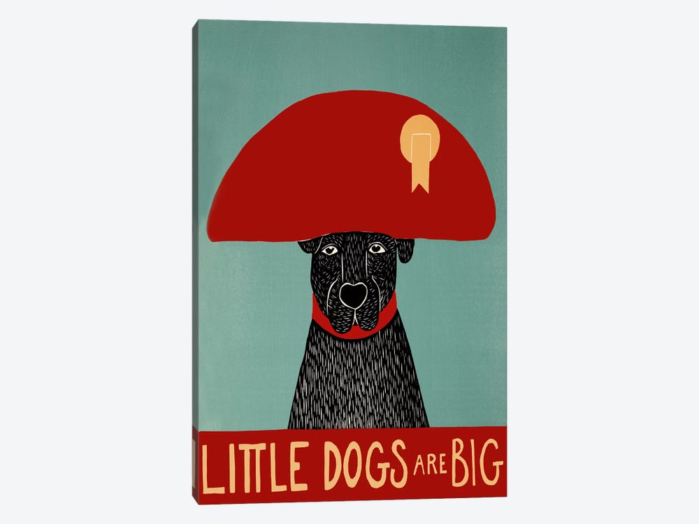 Little Dogs Are Big 1-piece Canvas Art