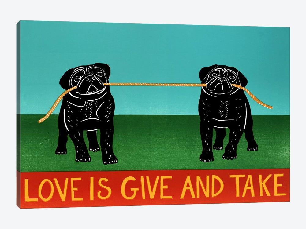 Love Is Give And Take Pugs by Stephen Huneck 1-piece Canvas Art
