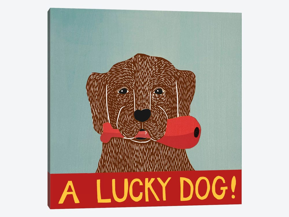 A Lucky Dog (Chocolate Lab Puppy) by Stephen Huneck 1-piece Art Print