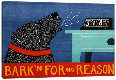 Barkin for no reason black Canvas Print #STH9