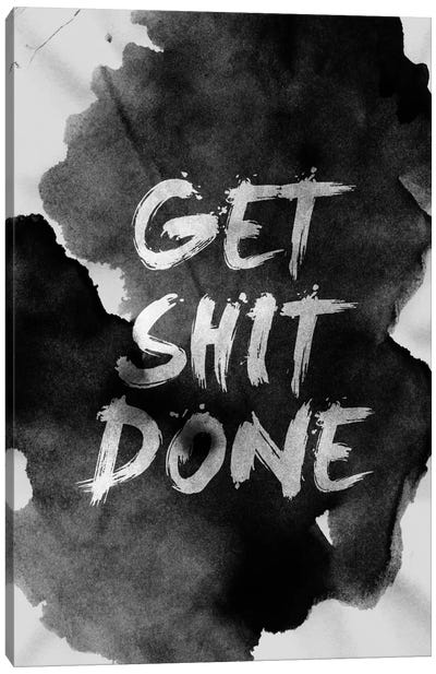 Get Shit Done Canvas Art Print