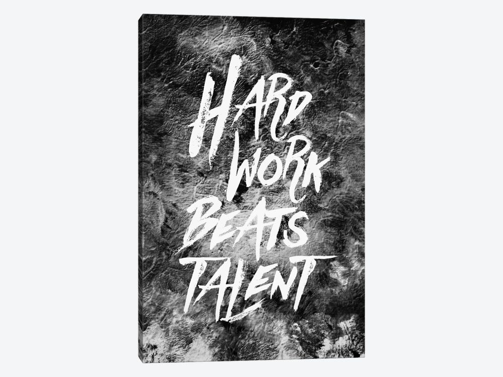 Hard Work Beats Talent by Stoian Hitrov 1-piece Canvas Art