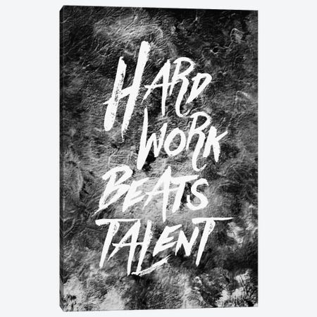 Hard Work Beats Talent Canvas Print #STO11} by Stoian Hitrov Art Print