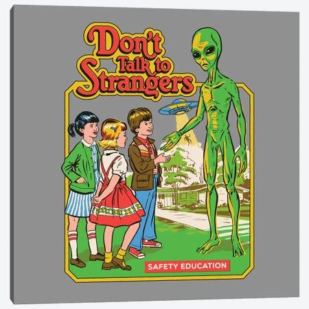 Don't Talk To Strangers Canvas Print #STV15} by Steven Rhodes Canvas Art Print