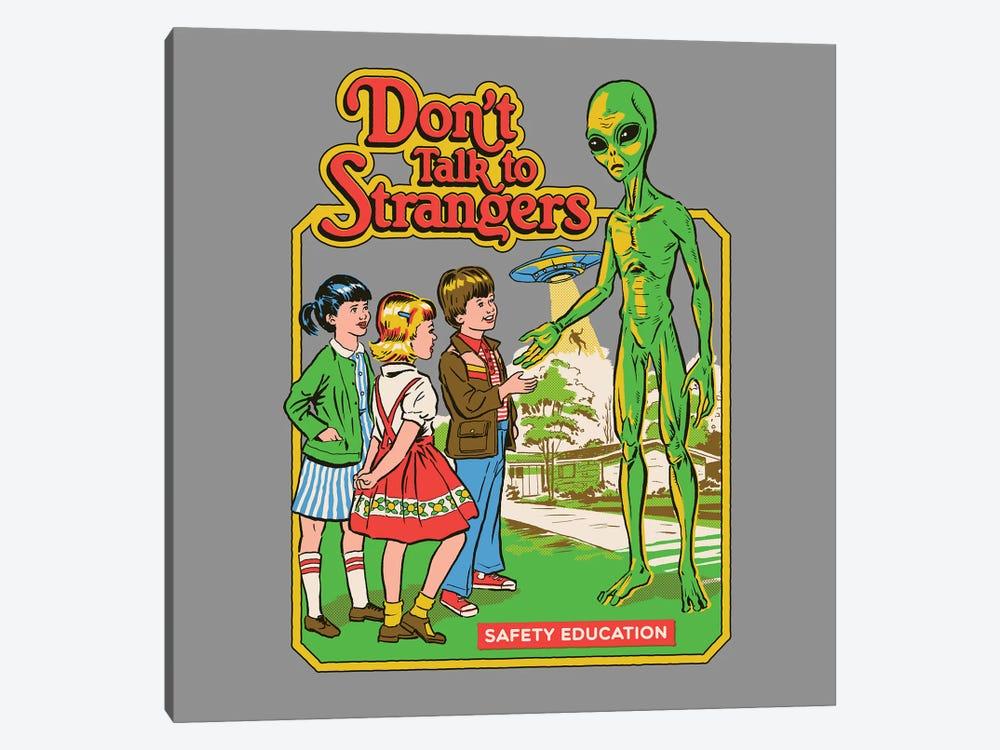 Don't Talk To Strangers by Steven Rhodes 1-piece Art Print