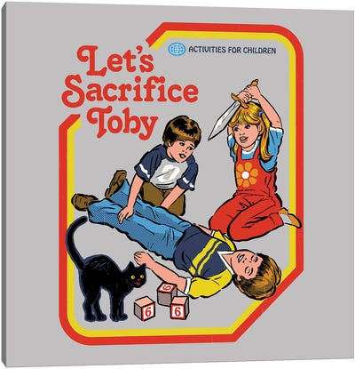 Let's Sacrifice Toby Canvas Art Print