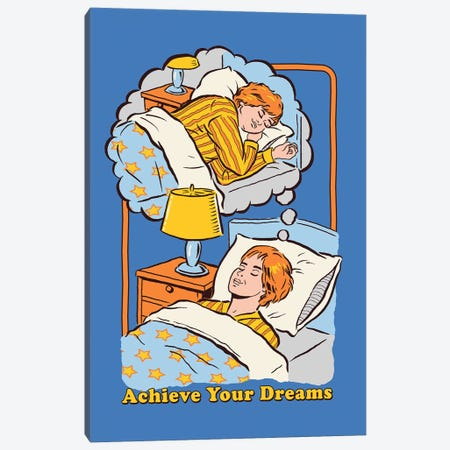 Achieve Your Dreams Canvas Print #STV2} by Steven Rhodes Art Print