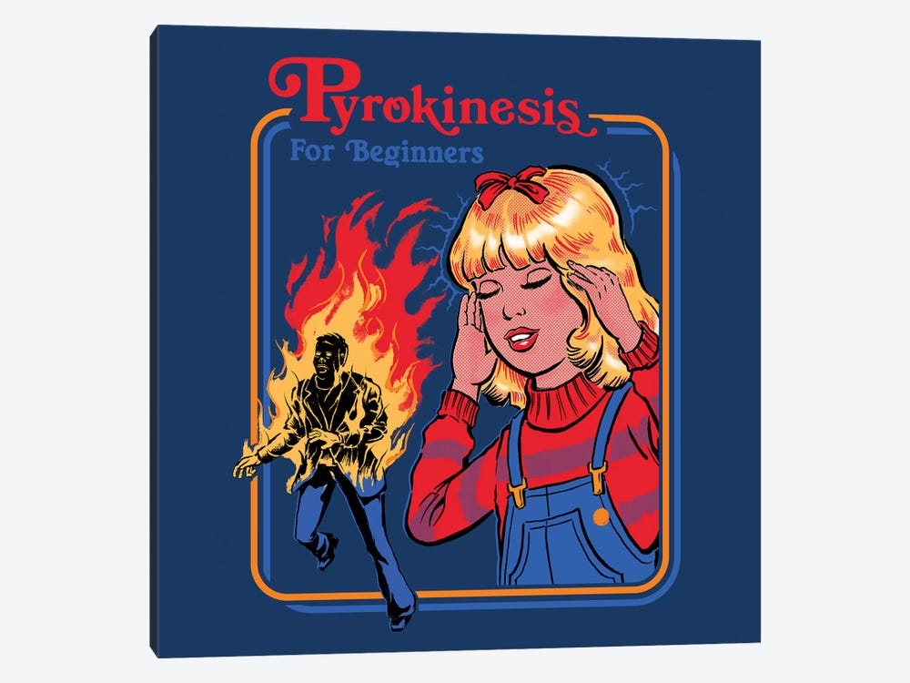 Pyrokinesis For Beginners by Steven Rhodes 1-piece Canvas Art