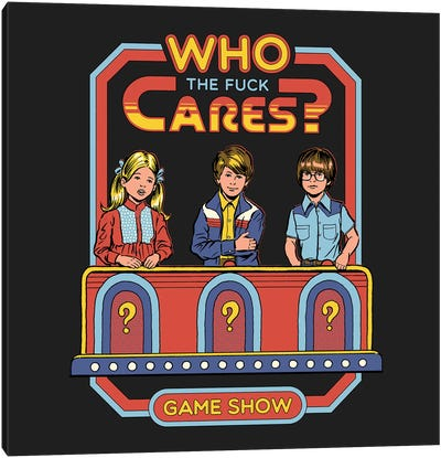 Who Cares Canvas Art Print