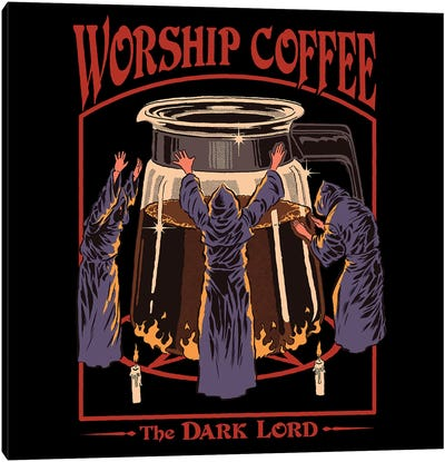 Worship Coffee Canvas Art Print