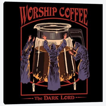 Worship Coffee Canvas Print #STV52} by Steven Rhodes Canvas Wall Art