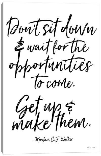 Make Opportunities Canvas Art Print
