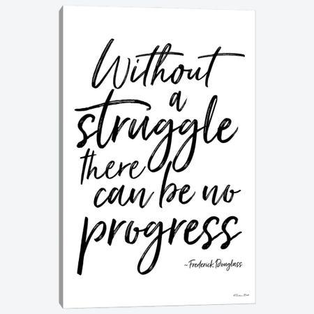 No Progress Without Struggle Canvas Print #SUB111} by Susan Ball Canvas Print