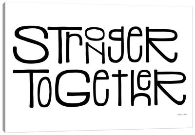 Stronger Together Canvas Art Print