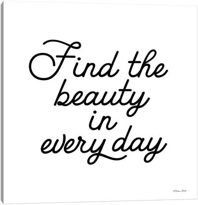 Find The Beauty Canvas Art Print