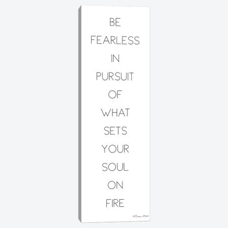 Be Fearless Canvas Print #SUB4} by Susan Ball Canvas Art