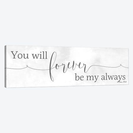 Forever Be My Always Canvas Print #SUB55} by Susan Ball Canvas Art