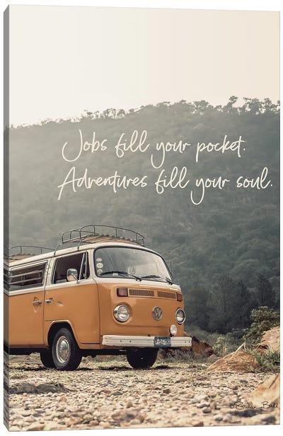 Adventure Fills Your Soul Canvas Art Print