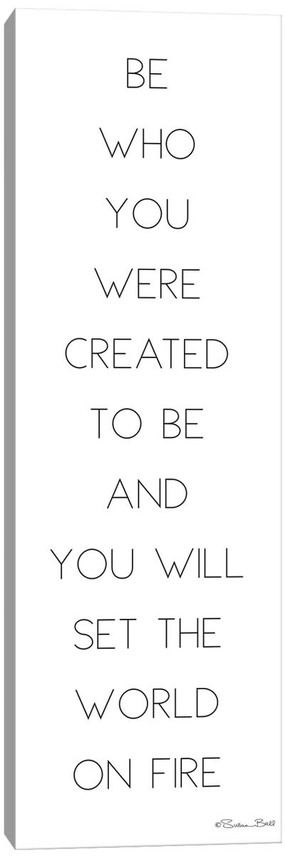 Be Who You Were Created to Be Canvas Art Print
