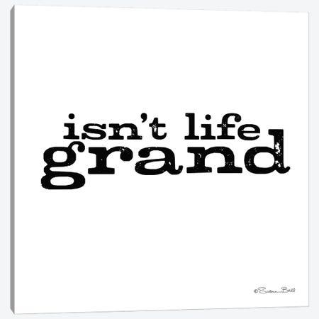 Isn't Life Grand Canvas Print #SUB6} by Susan Ball Canvas Artwork