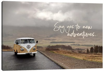 Say Yes to New Adventure Canvas Art Print
