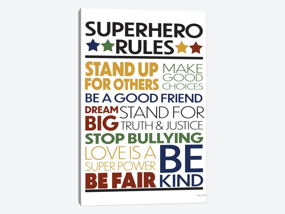Superhero Rules by Susan Ball 1-piece Art Print