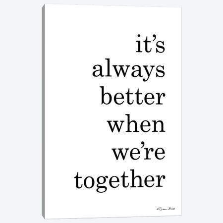 Better Together Canvas Print #SUB81} by Susan Ball Canvas Artwork