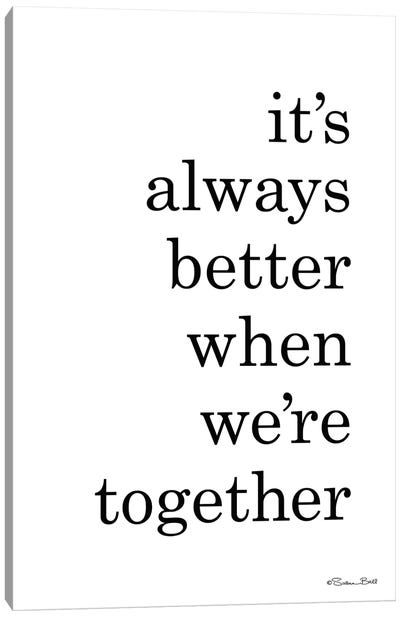 Better Together Canvas Art Print