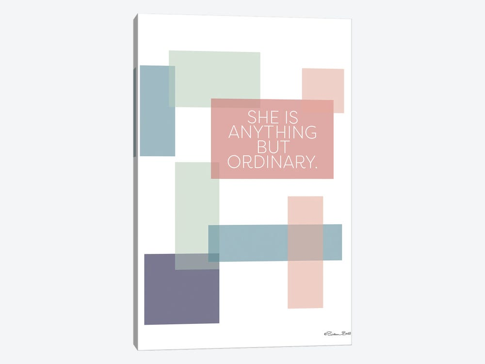 Anything But Ordinary by Susan Ball 1-piece Canvas Print