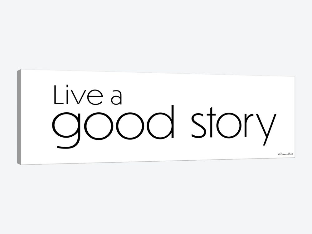 Live a Good Story by Susan Ball 1-piece Canvas Artwork