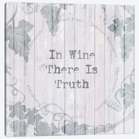 In Wine There Is Truth Canvas Print #SUS222} by Susan Jill Canvas Print