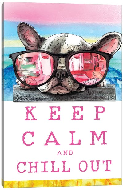 Keep Calm  And Chill Out With Homie Canvas Art Print