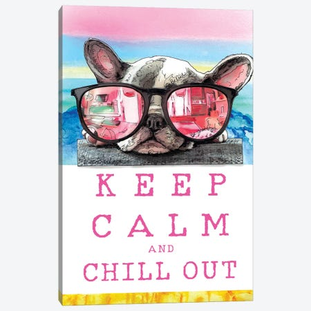 Keep Calm  And Chill Out With Homie Canvas Print #SUZ107} by Suzanne Anderson Canvas Print