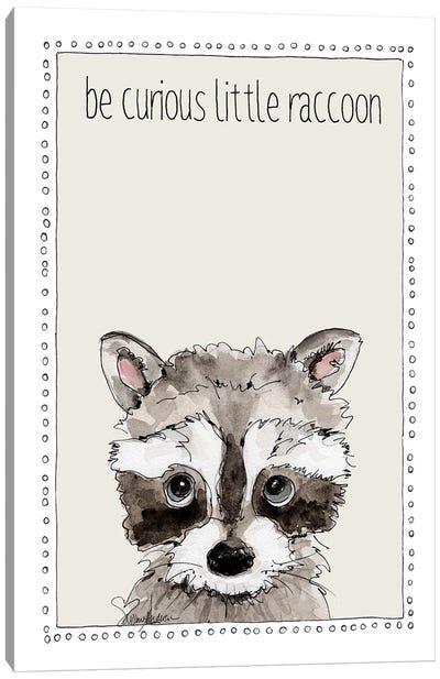 Be Curious Little Raccoon Canvas Art Print