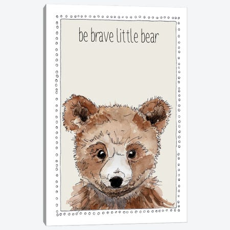 Be Brave Little Bear Canvas Print #SUZ151} by Suzanne Anderson Canvas Art Print
