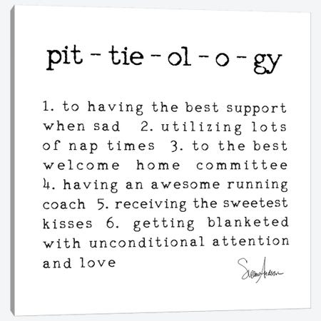 Pittieology Canvas Print #SUZ81} by Suzanne Anderson Canvas Wall Art
