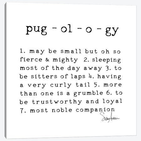 Pugology Canvas Print #SUZ82} by Suzanne Anderson Canvas Art
