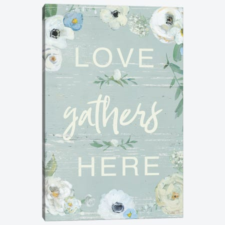 Love Gathers Here Canvas Print #SWA220} by Sally Swatland Canvas Art Print
