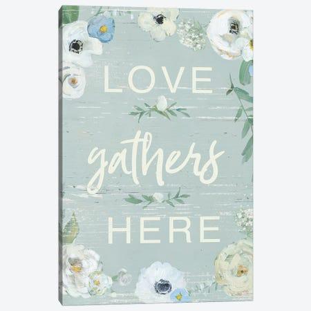 Love Gathers Here Canvas Print #SWA220} by Sally Swatland Canvas Art Print