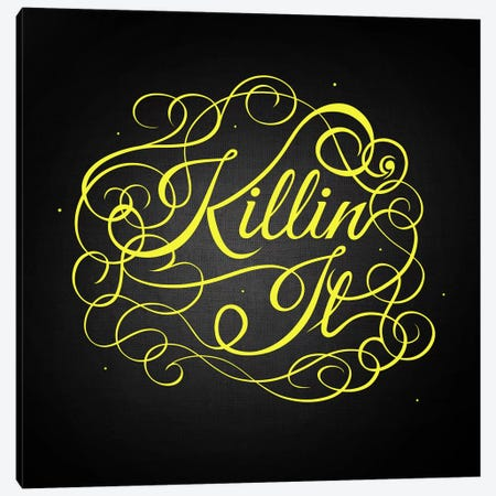 Killin' It Canvas Print #SWS17} by 5by5collective Canvas Wall Art