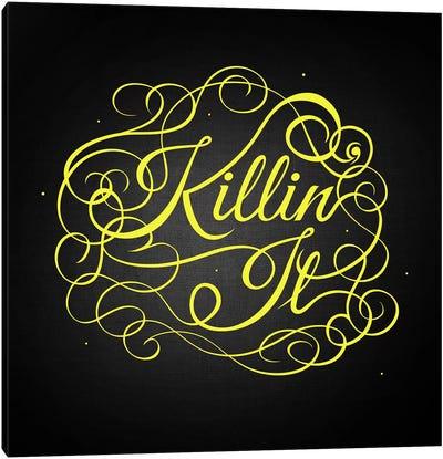 Killin' It Canvas Print #SWS17